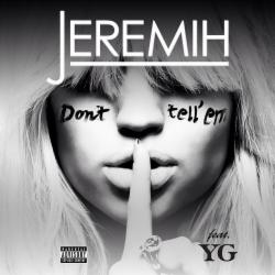 Jeremih feat. YG - Don't Tell Em