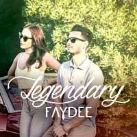 Faydee - Legendary