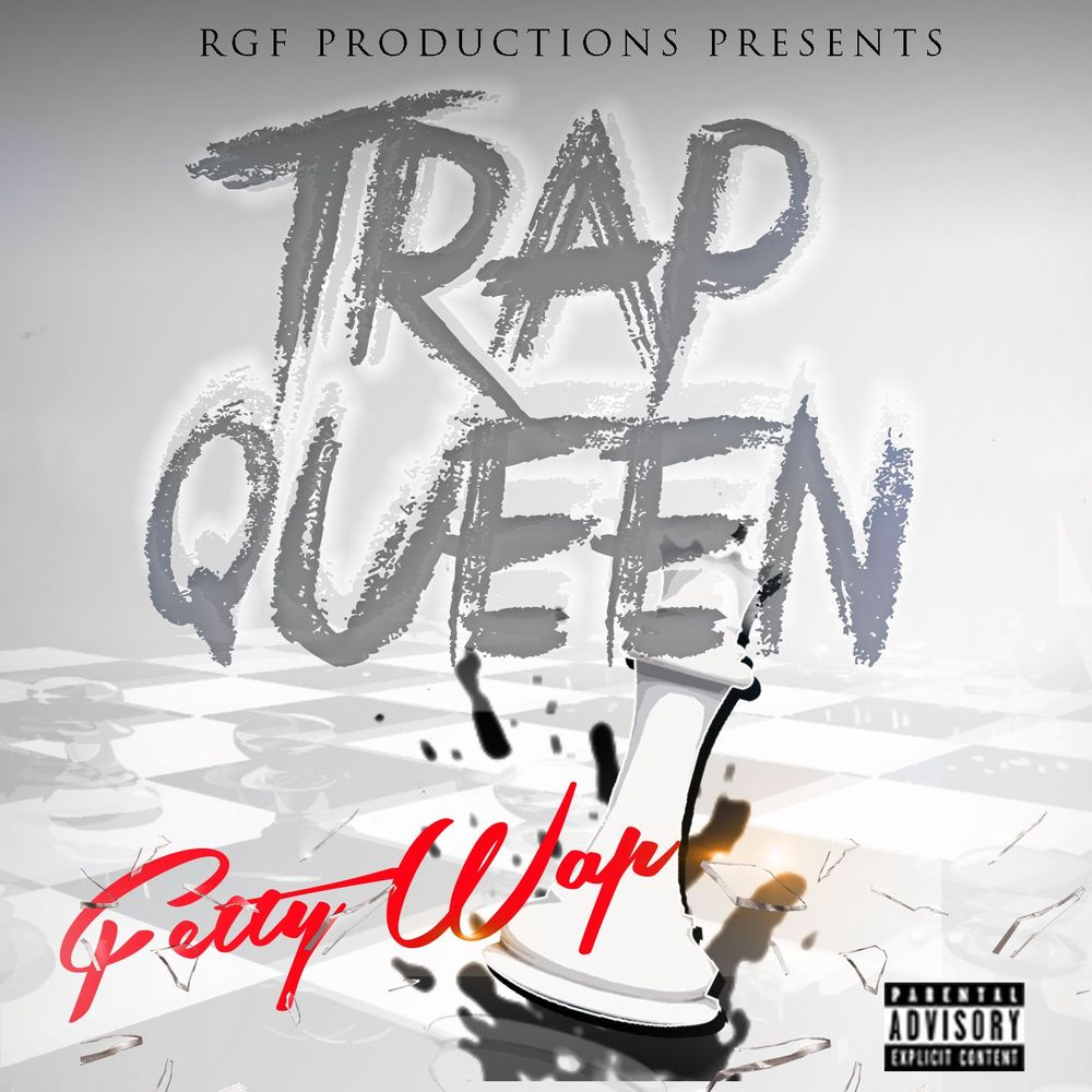 Trap Queen - Fetty Wap